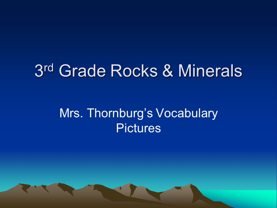 3rd Grade Rocks & Minerals