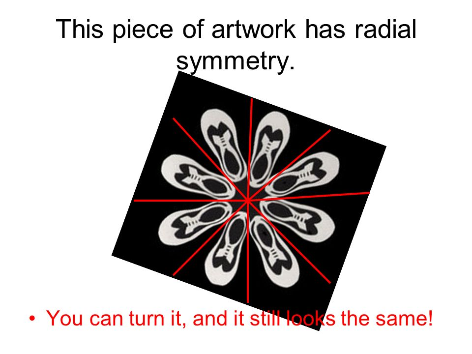 This piece of artwork has radial symmetry.