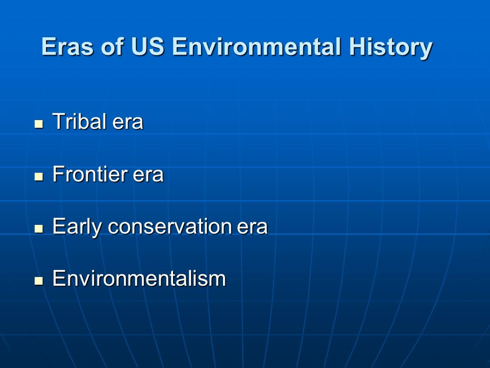 Eras of US Environmental History