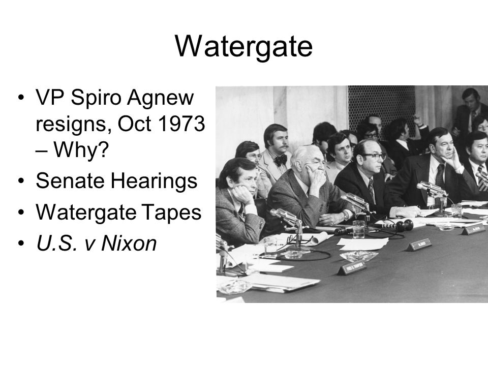 Watergate VP Spiro Agnew resigns, Oct 1973 – Why Senate Hearings
