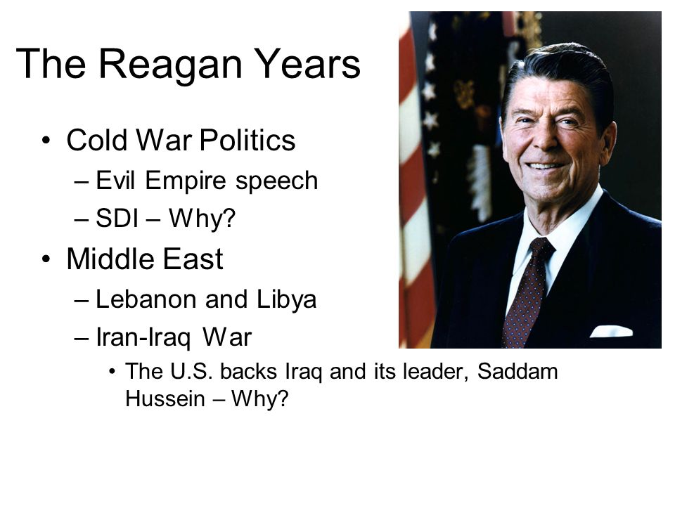 The Reagan Years Cold War Politics Middle East Evil Empire speech