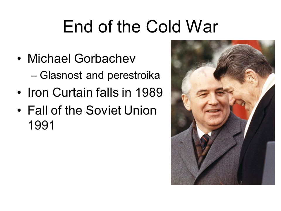 End of the Cold War Michael Gorbachev Iron Curtain falls in 1989