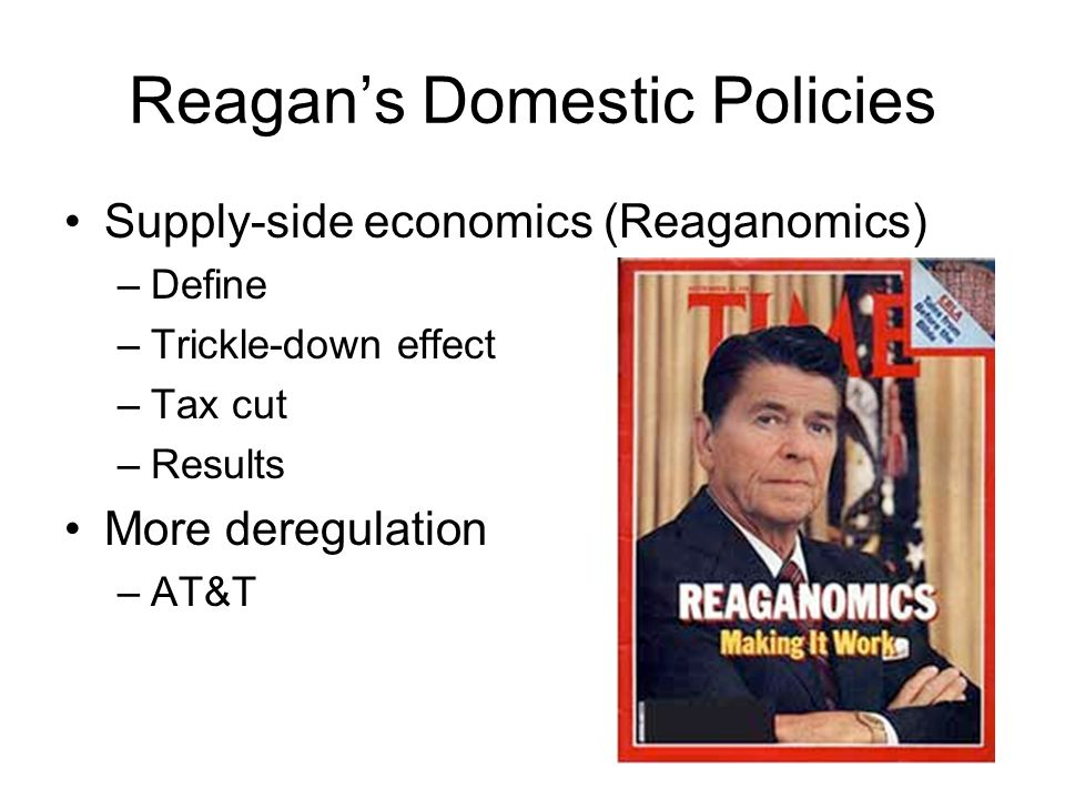 Reagan's Domestic Policies