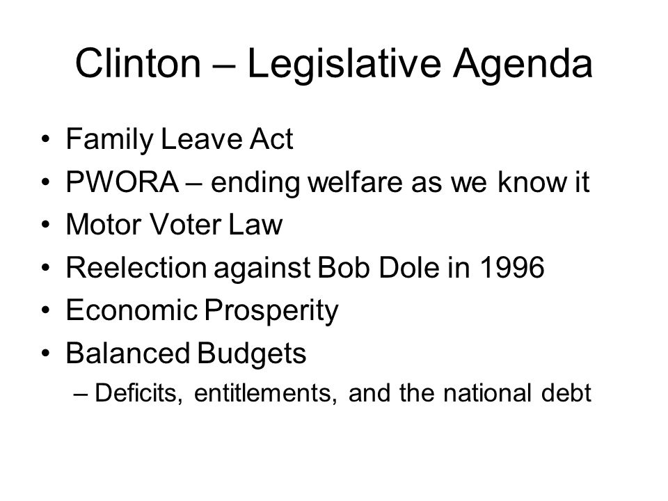 Clinton – Legislative Agenda