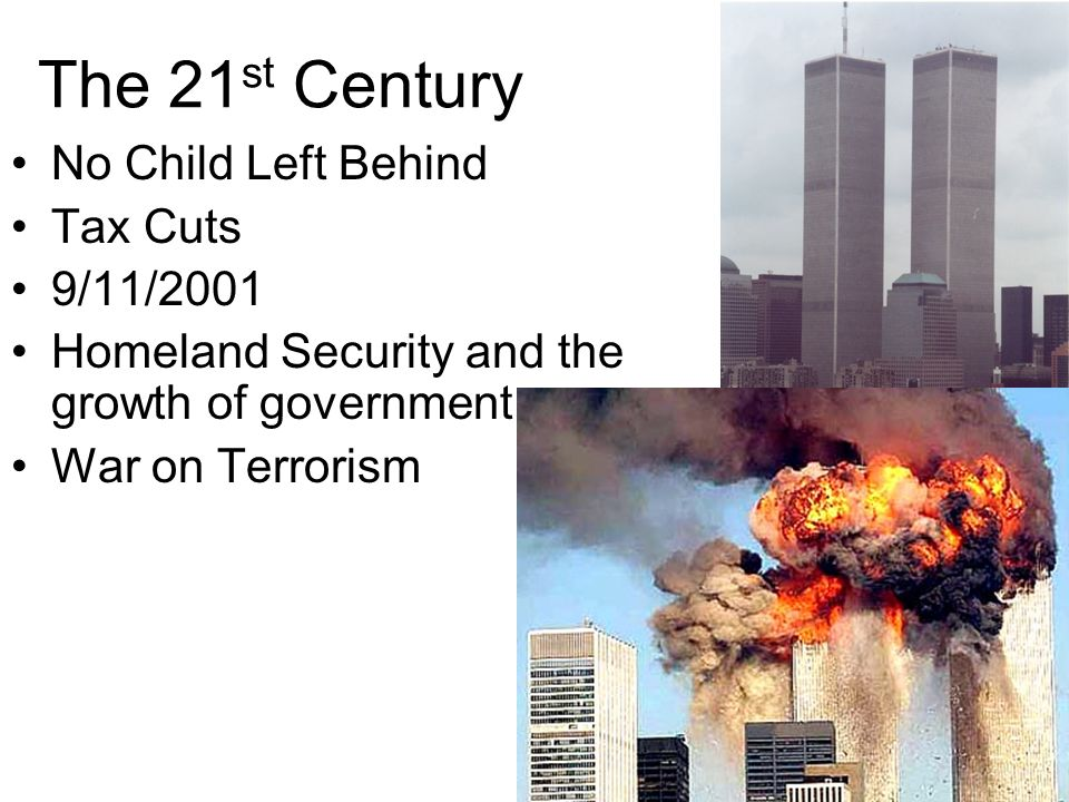 The 21st Century No Child Left Behind Tax Cuts 9/11/2001