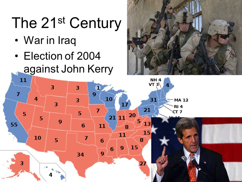 The 21st Century War in Iraq Election of 2004 against John Kerry