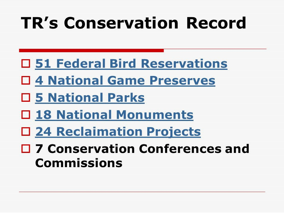 TR's Conservation Record
