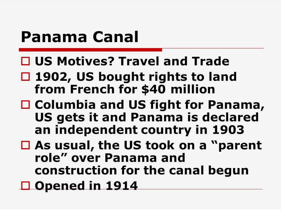 Panama Canal US Motives Travel and Trade