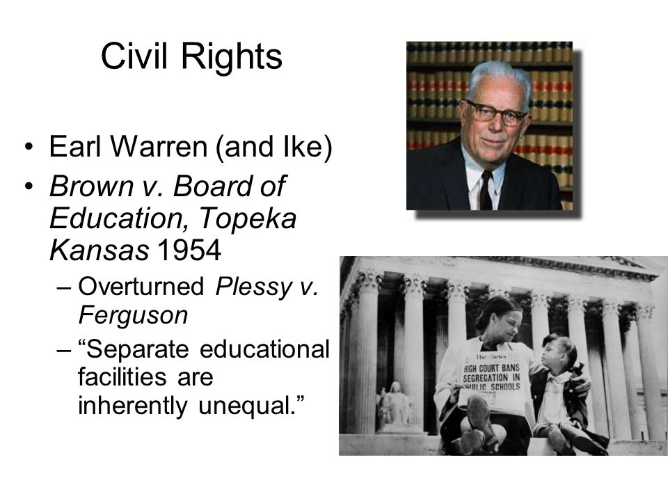 Civil Rights Earl Warren (and Ike)