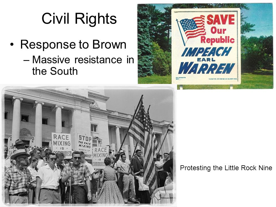 Civil Rights Response to Brown Massive resistance in the South