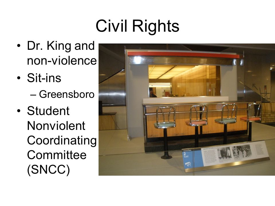 Civil Rights Dr. King and non-violence Sit-ins