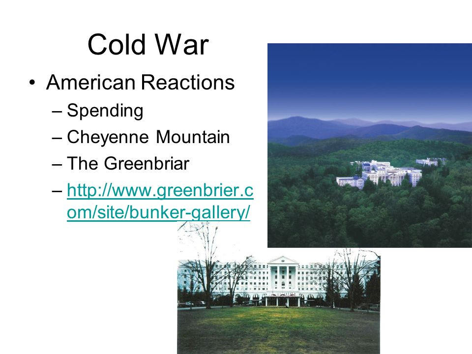 Cold War American Reactions Spending Cheyenne Mountain The Greenbriar
