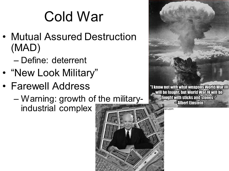 Cold War Mutual Assured Destruction (MAD) New Look Military