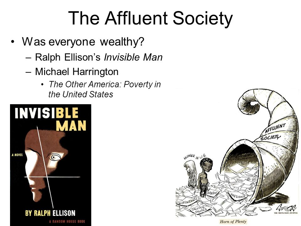 The Affluent Society Was everyone wealthy