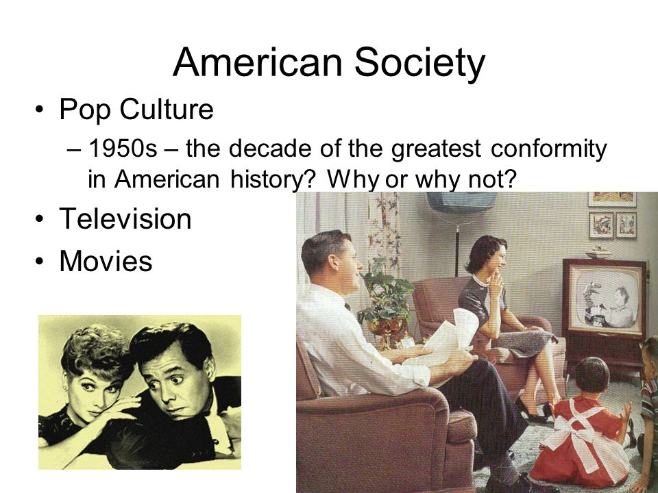 The conformity of the american culture in the 1950s