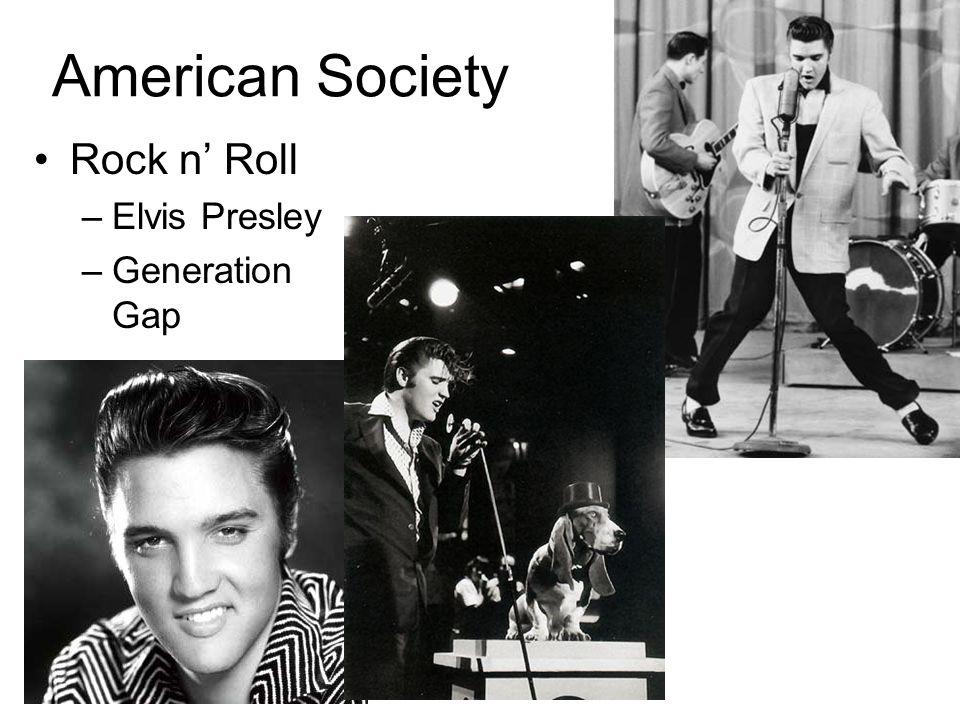 American Society Rock n' Roll Elvis Presley Generation Gap