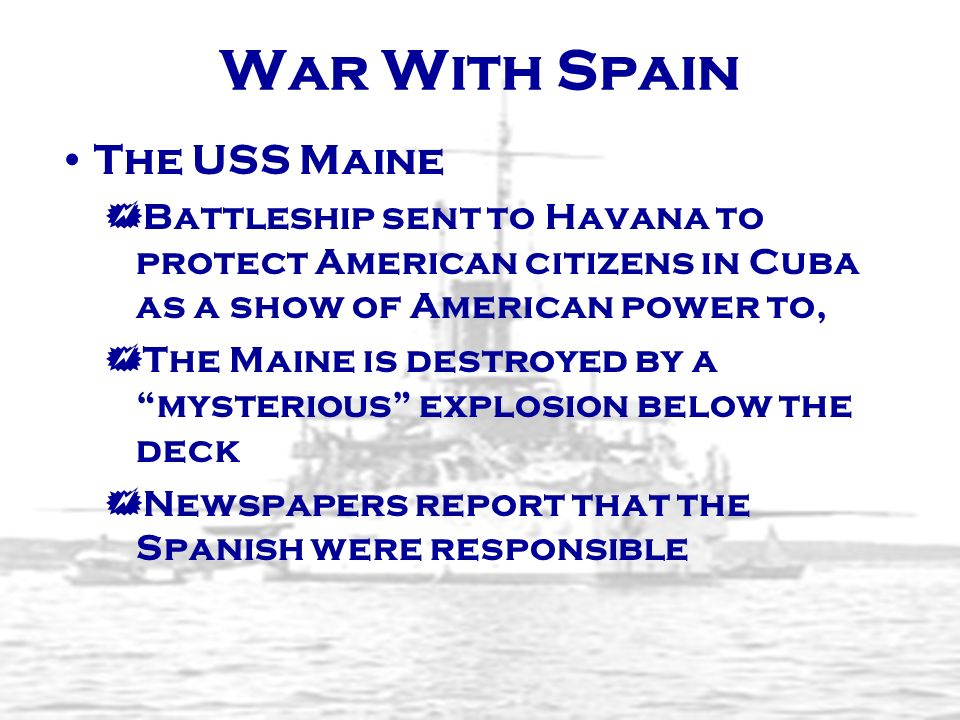 War With Spain The USS Maine