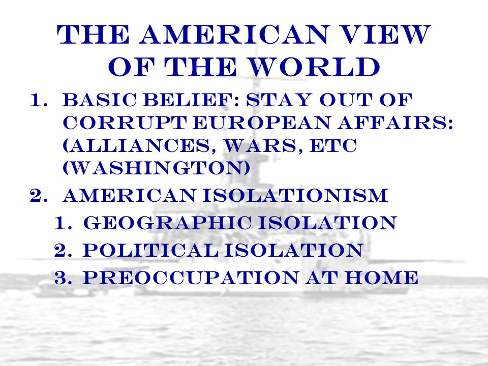 The American View of the World