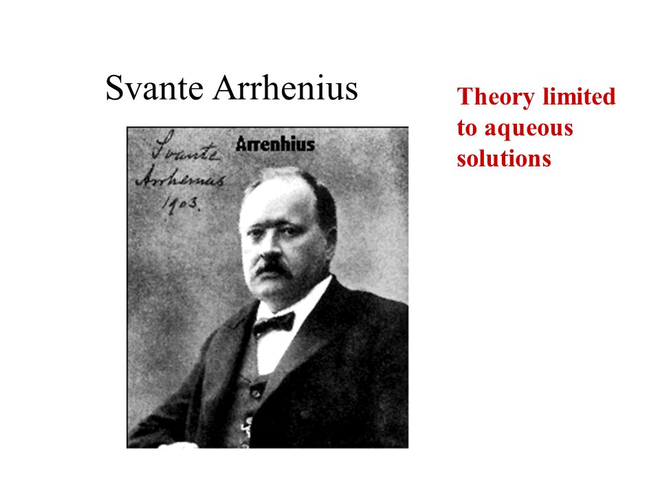 Svante Arrhenius Theory limited to aqueous solutions