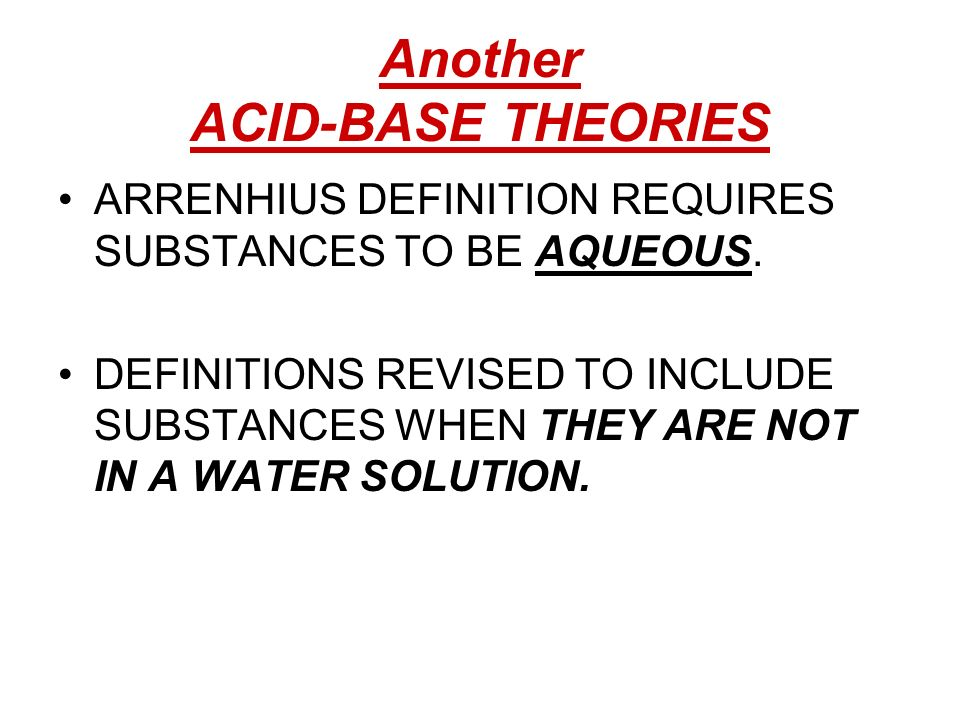 Another ACID-BASE THEORIES