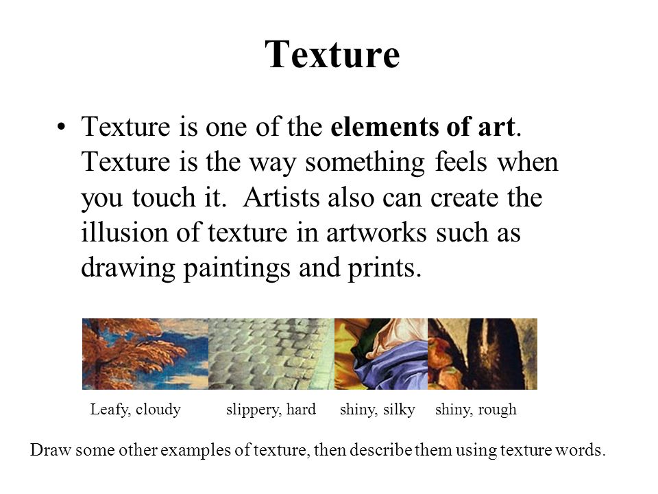 Elements Of Art Texture Examples : Study of elements art ppt video online download