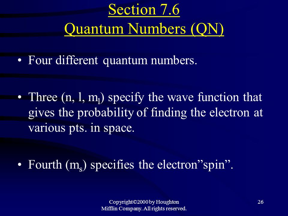 Section 7.6 Quantum Numbers (QN)