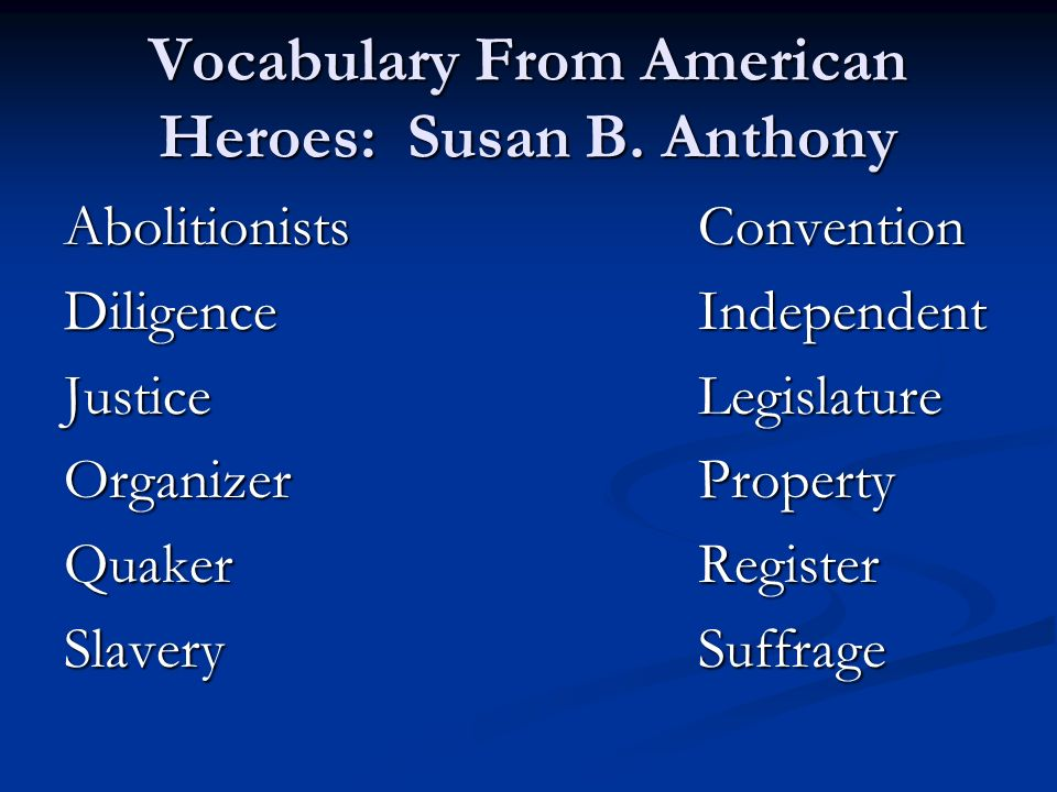 Vocabulary From American Heroes: Susan B. Anthony