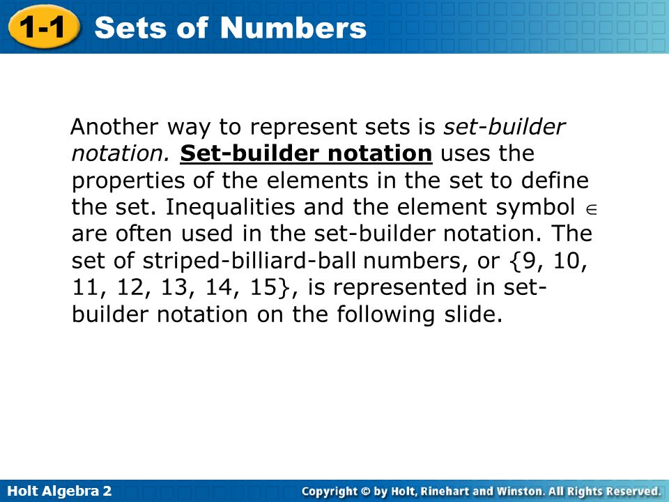Another way to represent sets is set-builder notation