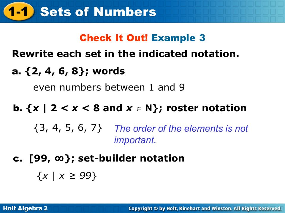 Check It Out! Example 3 Rewrite each set in the indicated notation. a. {2, 4, 6, 8}; words. even numbers between 1 and 9.