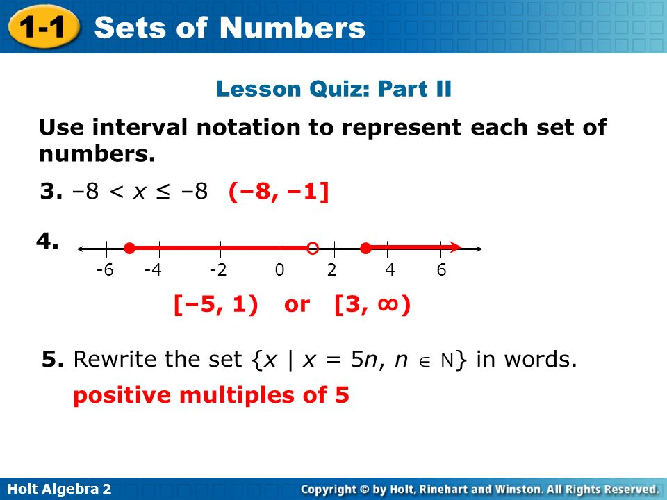 Use interval notation to represent each set of numbers.