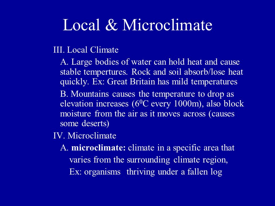 Local & Microclimate III. Local Climate