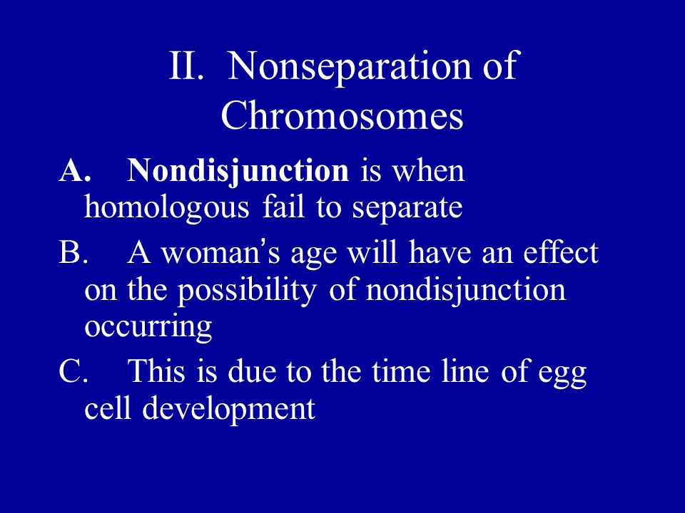 II. Nonseparation of Chromosomes