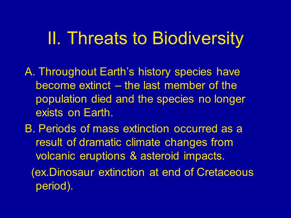 II. Threats to Biodiversity