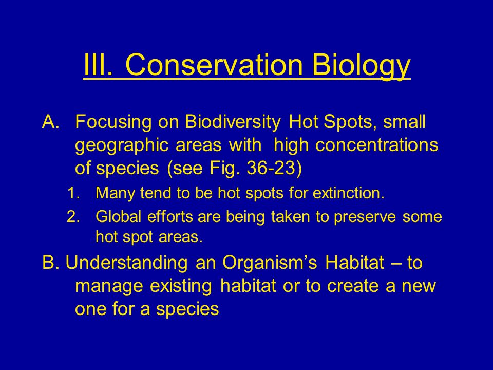 III. Conservation Biology