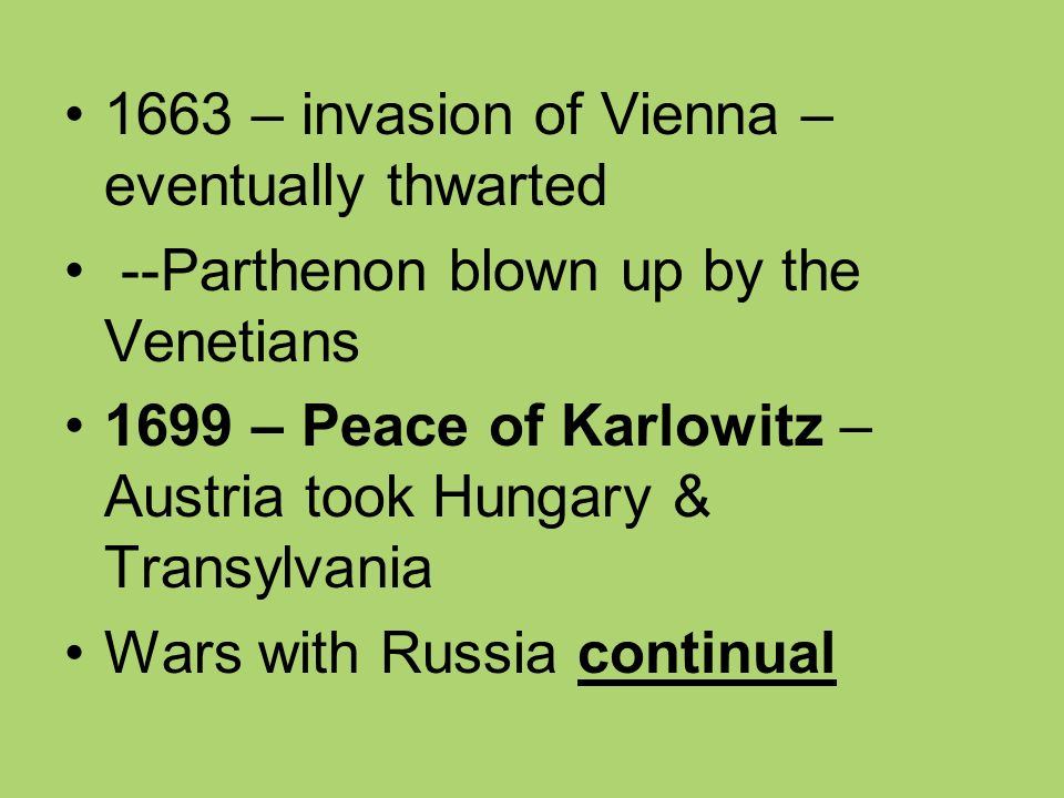 1663 – invasion of Vienna – eventually thwarted
