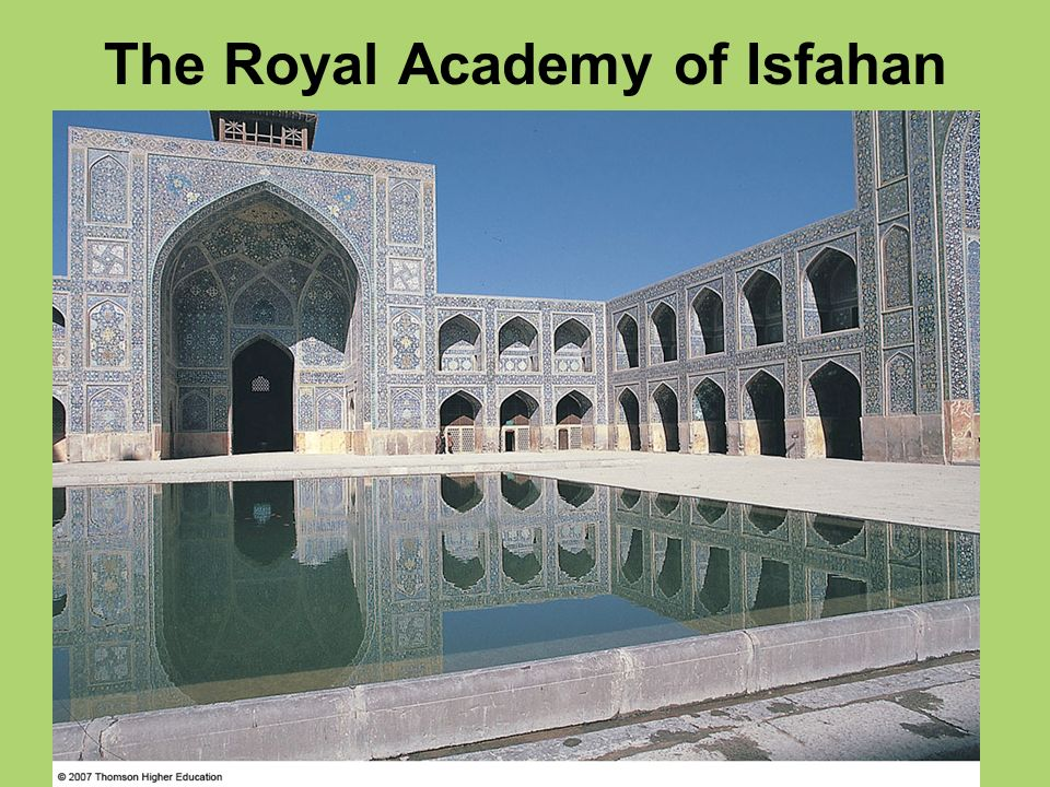 The Royal Academy of Isfahan