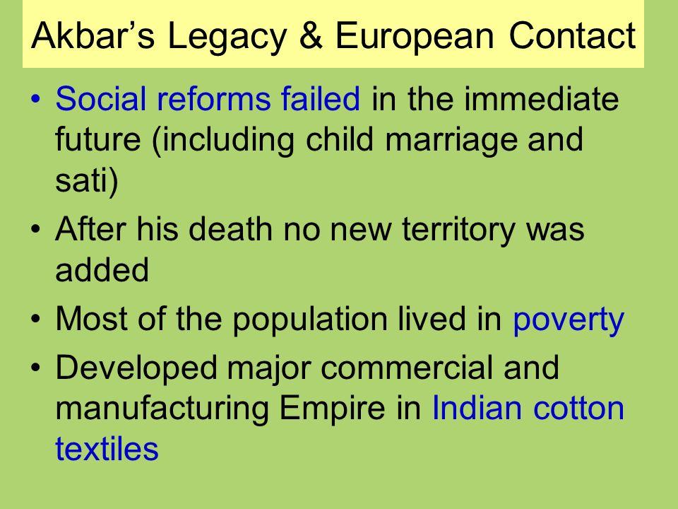 Akbar's Legacy & European Contact
