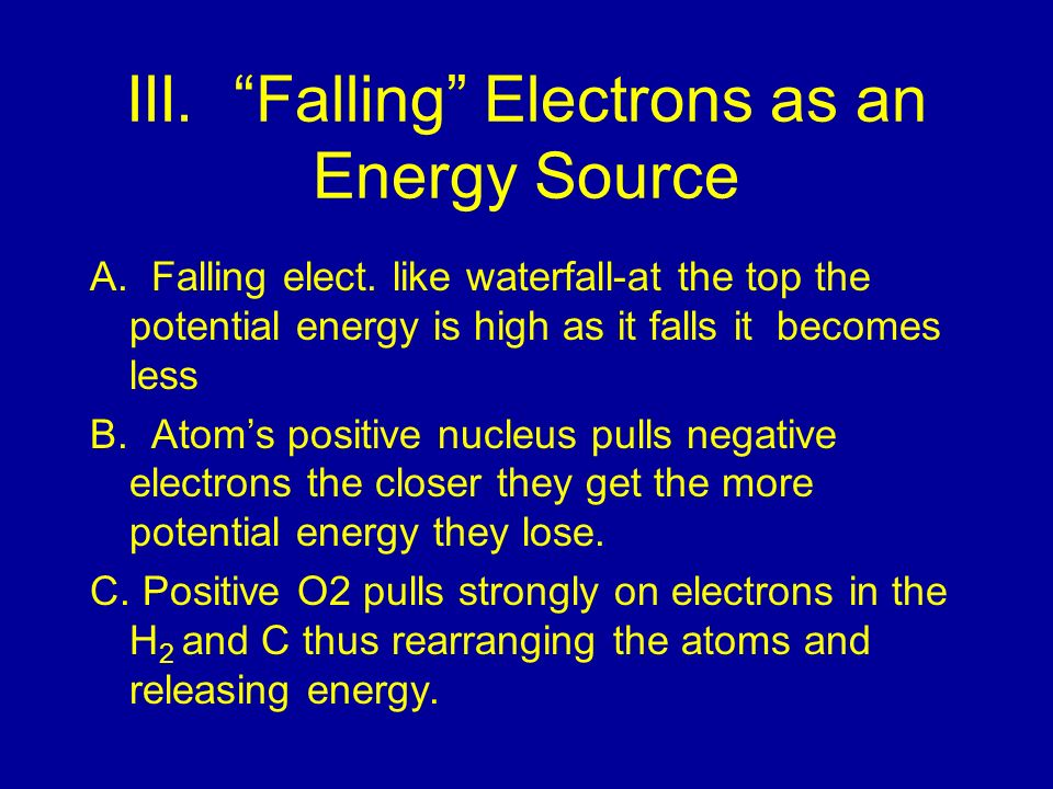 III. Falling Electrons as an Energy Source