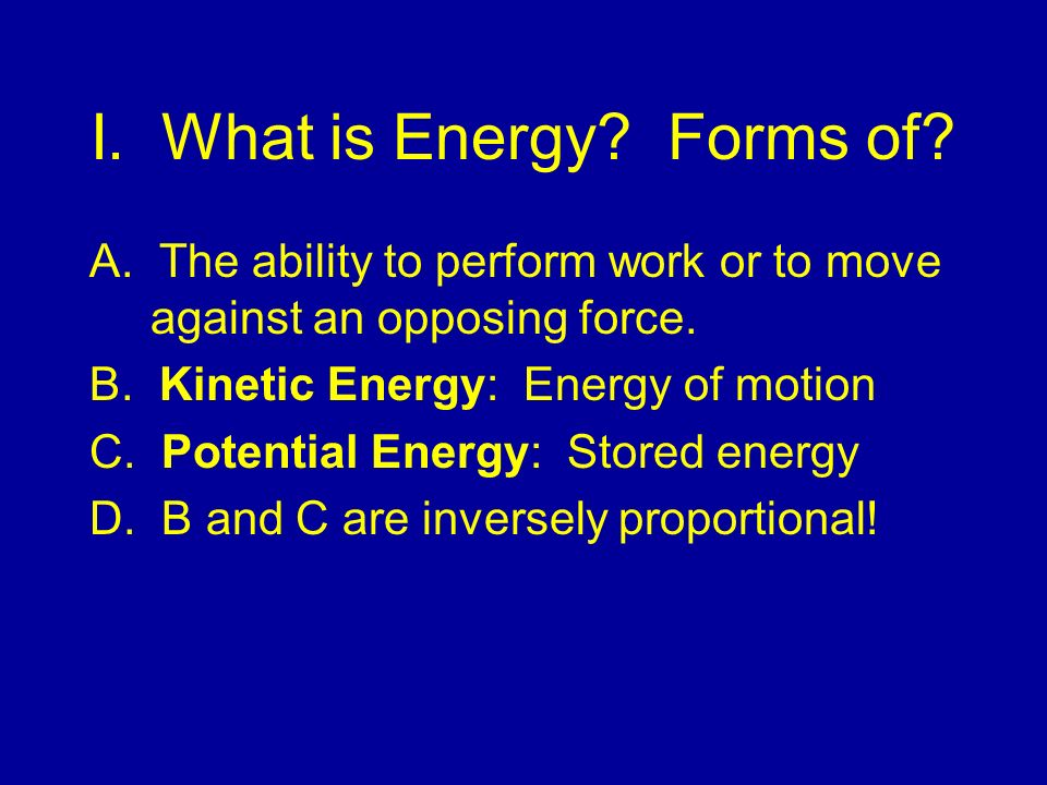 I. What is Energy Forms of