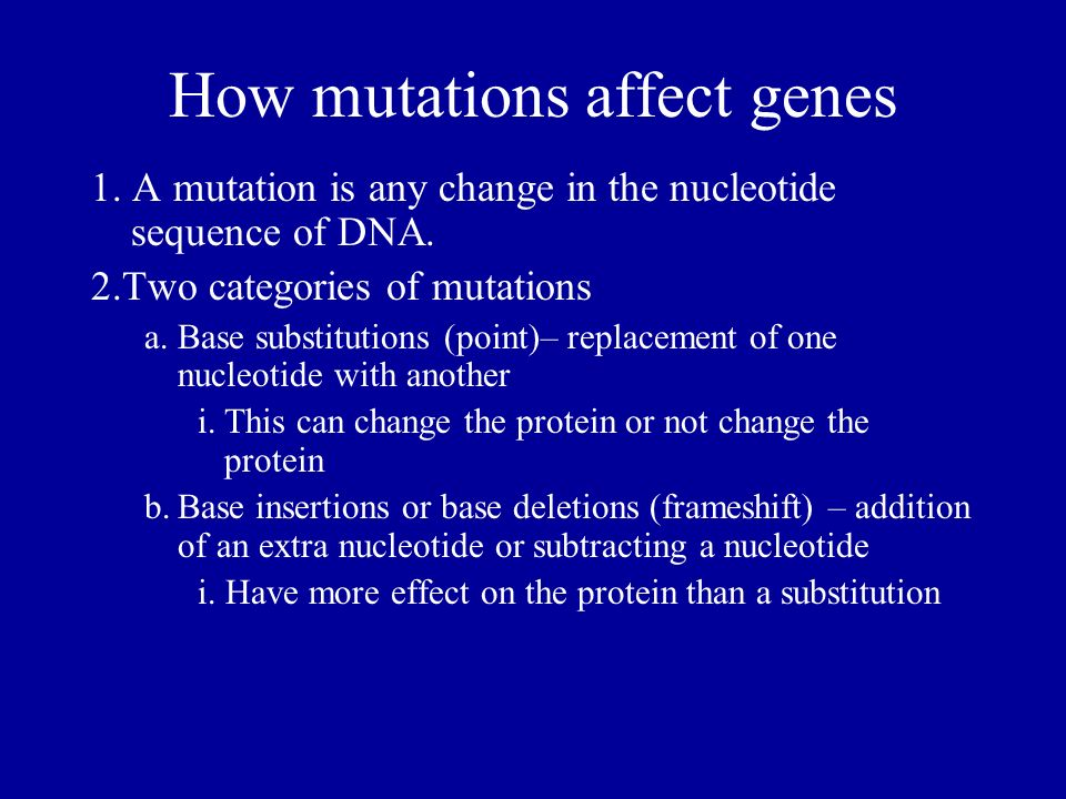 How mutations affect genes
