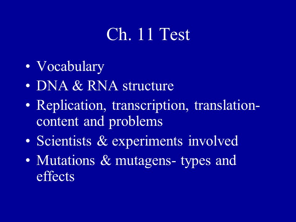 Ch. 11 Test Vocabulary DNA & RNA structure
