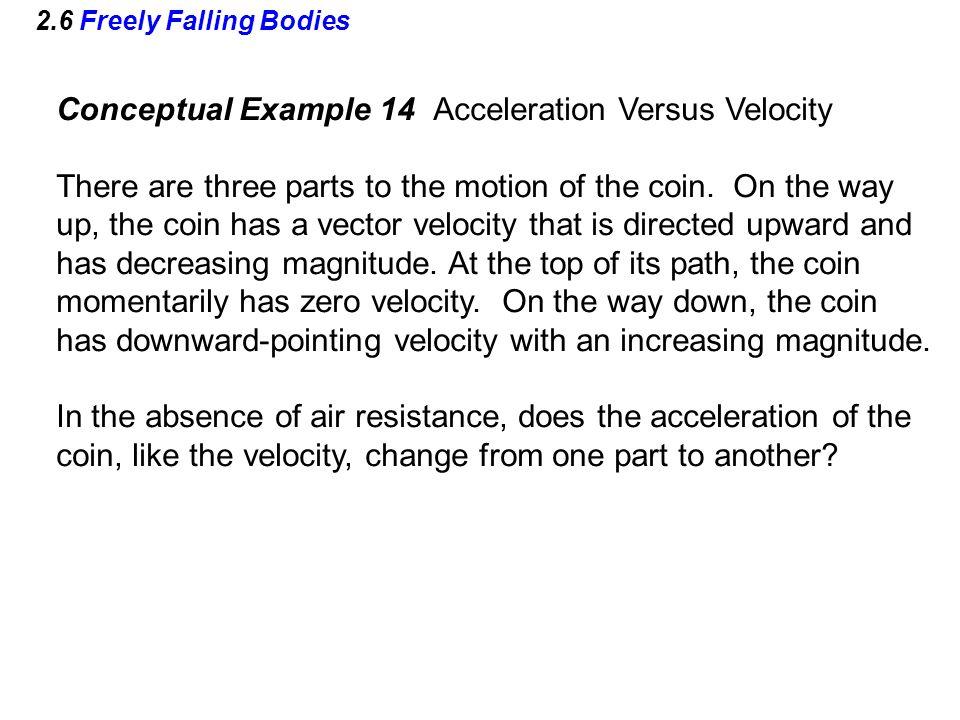 Conceptual Example 14 Acceleration Versus Velocity