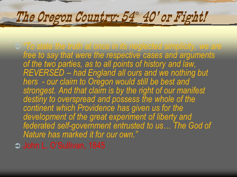 The Oregon Country: 54˚ 40' or Fight!