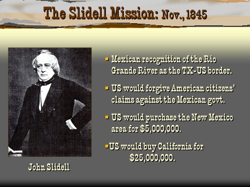 The Slidell Mission: Nov., 1845