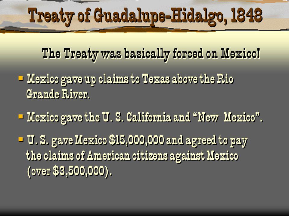Treaty of Guadalupe-Hidalgo, 1848
