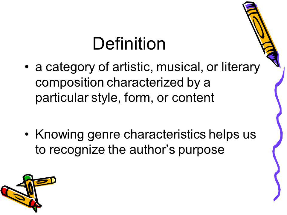 Definition a category of artistic, musical, or literary composition characterized by a particular style, form, or content.