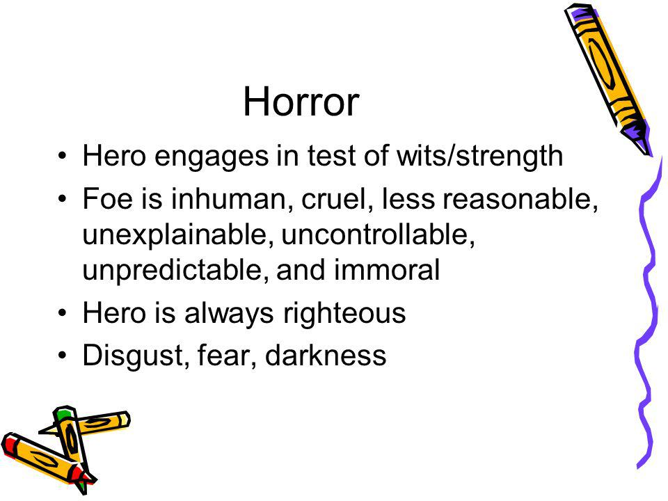 Horror Hero engages in test of wits/strength