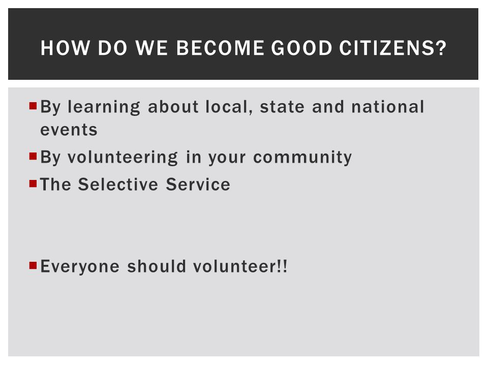How do we become good citizens