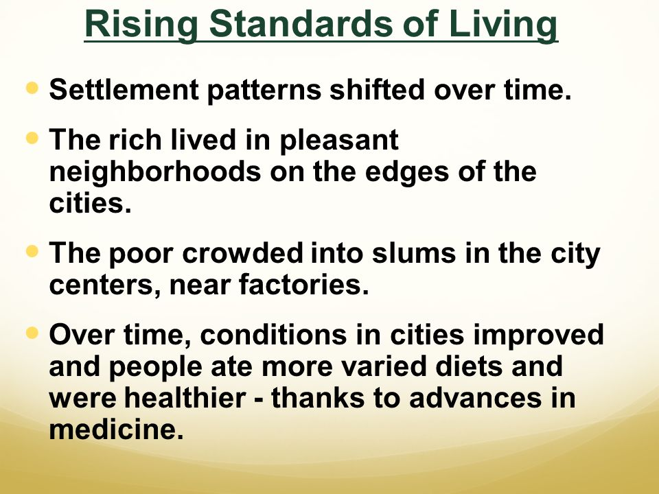 Rising Standards of Living