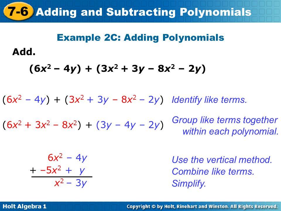 Example 2C: Adding Polynomials